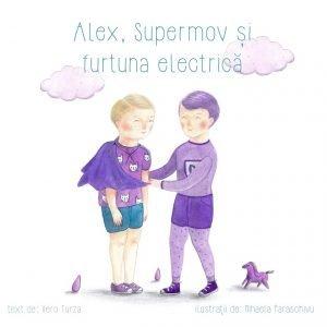 Carte Alex, Supermov şi furtuna electrică